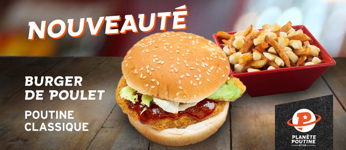 burger poulet + poutine